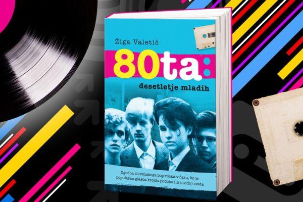 Glasbena osemdeseta v knjižni izdaji